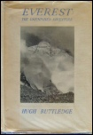 Mount Everest: Mountaineering Books Hugh Ruttledge - Everest : The Unfinished Adventure