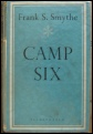 Camp Six by Frank Smythe Mount Everest mountaineering books