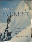 East of Everest by George Lowe and Ed Hillary. The New Zealand expedition to the Barun Valley. Mount Everest mountaineering books
