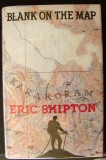Mountaineering Books - Eric Shipton Blank On The Map
