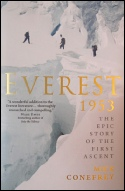 Everest 1953 The Epic Story of the First Ascent by Mick Conefrey