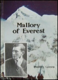 Mallory of Everest by Dudley Green Mount Everest mountaineering books