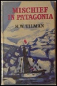 Bill Tilman Mountaineering Books Mischief In Patagonia