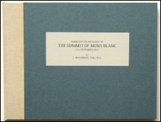 MacGregor J. NARRATIVE OF AN ASCENT TO THE SUMMIT OF MONT BLANC  Les Alpes Livres