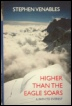 Mountaineering Books Higher Than The Eagle Soars