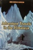 Mountaineering Books Adventure Travels in the Himalaya