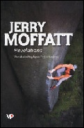 Mountaineering Books Jerry Moffat Revelations