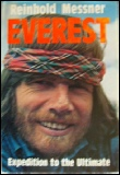 Reinhold Messner Everest : Expedition to the Ultimate Mount Everest mountaineering books