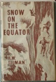 Snow On The Equator Bill Tilman Mountaineering Books