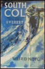 South Col by Wilfred Noyce Mount Everest mountaineering books