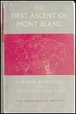 THE FIRST ASCENT OF MONT BLANC