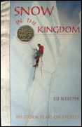 mountaineering books Snow In The Kingdom Ed Webster Everest Mountaineering Books